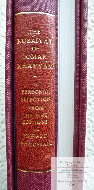 The Rubáiyát of Omar Khayyám.  A Personal Selection From the Five Editions of Edward FitzGerald by Cecile E. Mactaggart, Curwen Press, Macro of Vol 1 Spine