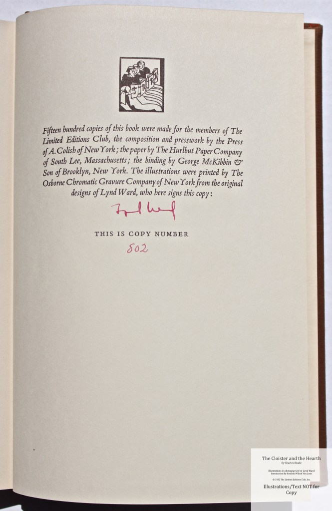 The Cloister and the Hearth, Limited Editions Club, Colophon