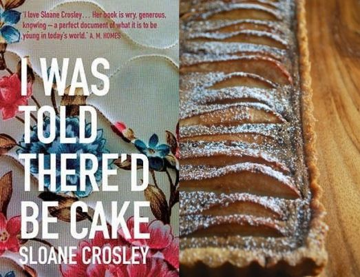 I-was-told-thered-be-cake-sloane-crosley