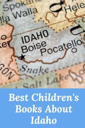 Children's Books about Idaho - Idaho books