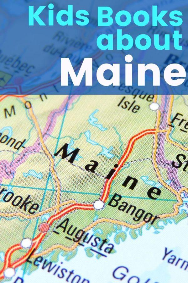 Children's Books about Maine - Books about Maine - Kids Books about Maine - Maine picture books - Maine children's books