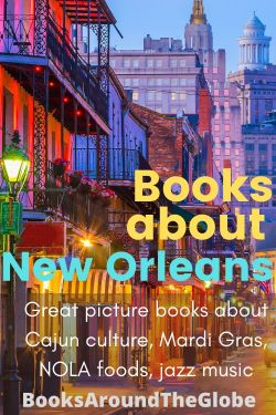 Books about New Orleans - Great Mardi Gras picture books, books about Cajun culture, NOLA foods, and Jazz Music. Louisiana children's books - mardi gras picture books