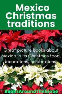 Mexican Christmas Traditions: Picture books about Mexico Christmas