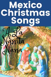 Mexico Christmas Song - A La Nanita Nana