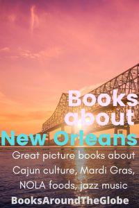 Books about New Orleans - Great picture books about Cajun culture, Mardi Gras, NOLA foods, jazz music - louisiana children's books