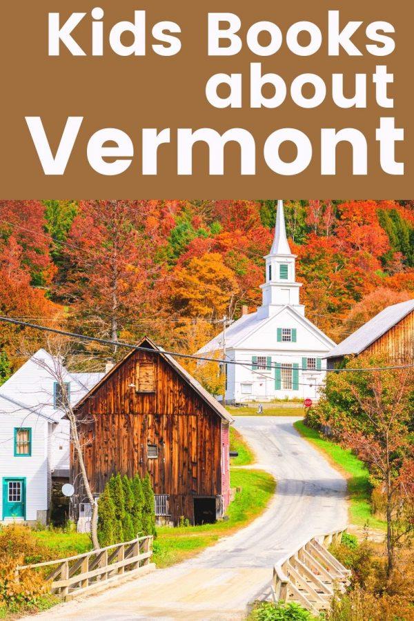 Vermont books for kids - Children's Books about Vermont