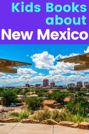 Books about New Mexico - New Mexico children's books