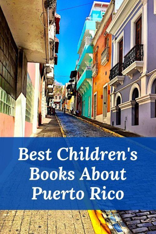 Best Children's Books about Puerto Rico - books about San Juan - Puerto Rican children's books - kids books about Puerto Rico