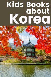 Kids Books about Korea - Children's Books about Korea - Books about Korea