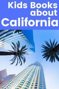 California children's books - children's books about California