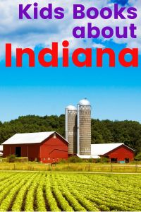 Indiana childrens books - picture books about Indiana - Indiana books set in Indiana