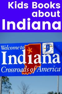 picture books about Indiana - Indiana picture books - Indiana books for kids - childrens books about Indiana