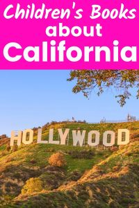 Children's Books about California - Hollywood sign in California