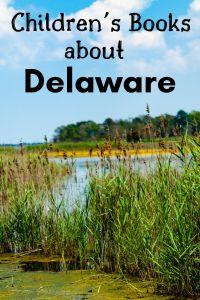 Children's books about Delaware - Delaware children's books - Delaware picture books - Delaware books for kids