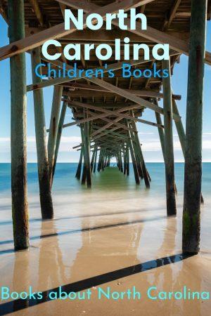North Carolina Children's Books - Books Set in North Carolina - Books about North Carolina