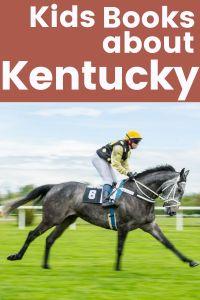 Kids Books about Kentucky - Children's Books about Kentucky - Kentucky Picture Books set in Kentucky