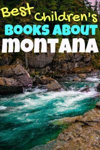 Children's books about Montana - Best Montana children's books - Montana books for kids - picture books set in Montana