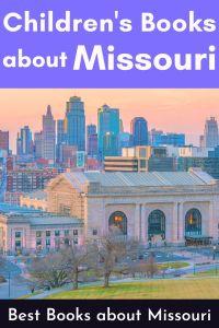 Good Children's Books about Missouri - picture books set in Missouri