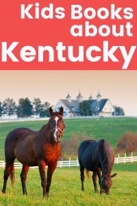 Books about Kentucky - Children's Books about Kentucky - Picture books about Kentucky