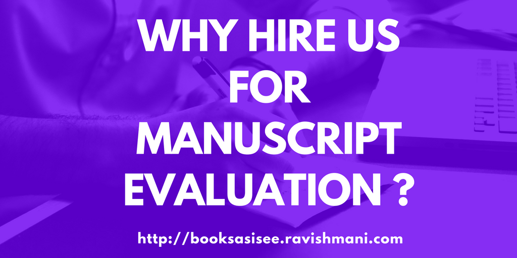 Why Hire Us for Manuscript Evaluation