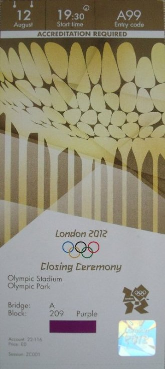 My ticket for the closing ceremony