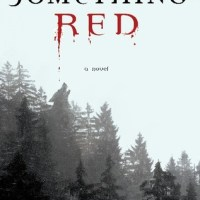 SOMETHING RED by Douglas Nicholas – Review