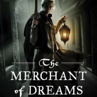 THE MERCHANT OF DREAMS by Anne Lyle – Review