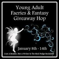 YA Faeries & Fantasy Giveaway Hop!