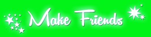 Make friends banner