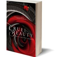 Weird & Wonderful: CRUEL BEAUTY by Rosamund Hodge – Review