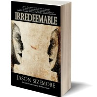 Aliens & Androids: IRREDEEMABLE by Jason Sizemore – Review