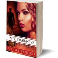 A Big, Bold Series Ending: INTO DARKNESS (Night Prowler #6) by J.T, Geissinger – Review