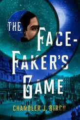 The Face Faker's Game