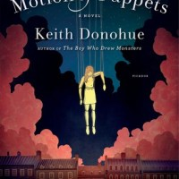 Waiting on Wednesday [212] – THE MOTION OF PUPPETS by Keith Donohue