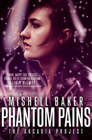 PHANTOM PAINS by Mishell Baker – Review