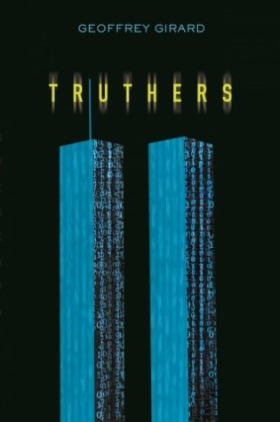TRUTHERS by Geoffrey Girard – Review
