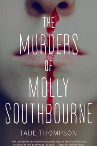 THE MURDERS OF MOLLY SOUTHBOURNE by Tade Thompson – Review