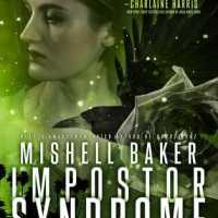 Waiting on Wednesday [253] – IMPOSTOR SYNDROME by Mishell Baker