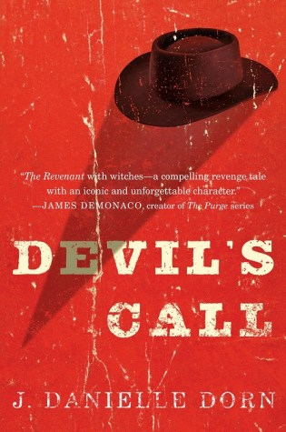 DEVIL'S CALL by J. Danielle Dorn – Review