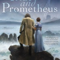 PRIDE AND PROMETHEUS by John Kessel – Review