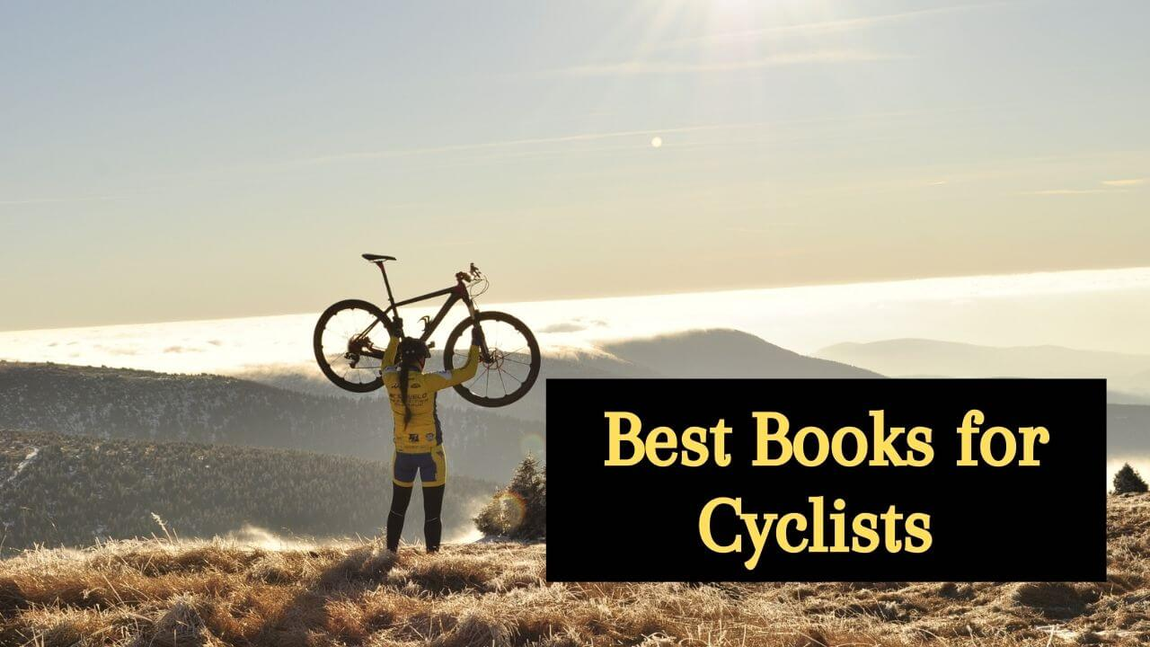 Best Books recommendation for Cyclists