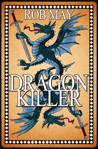 Review of Dragon Killer by Rob May