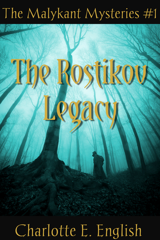 Review of The Rostikov Legacy by Charlotte E. English