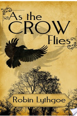 Review of As the Crow Flies by Robin Lythgoe