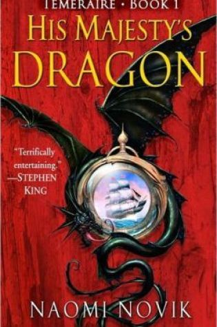 Review of His Majesty's Dragon by Naomi Novik