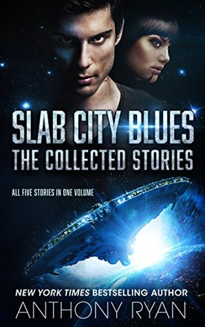 Review of Slab City Blues: The Collected Stories by Anthony Ryan