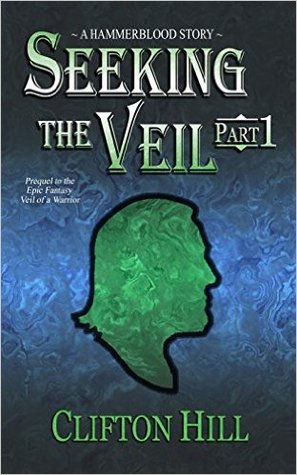 Review of Seeking the Veil by Clifton Hill