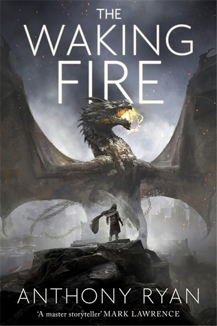 Review of The Waking Fire by Anthony Ryan