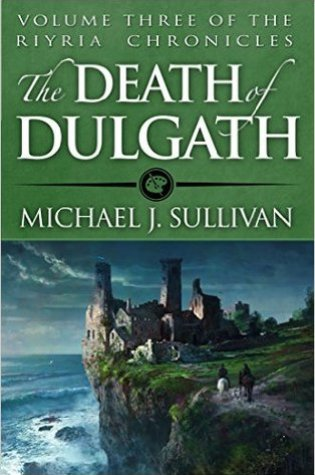 Review of The Death of Dulgath by Michael J Sullivan