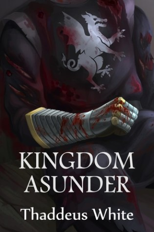 Review of Kingdom Asunder by Thaddeus White